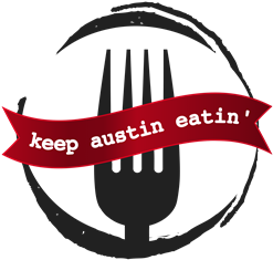 Keep Austin Eatin' - Top 20 Local Austin Experiences